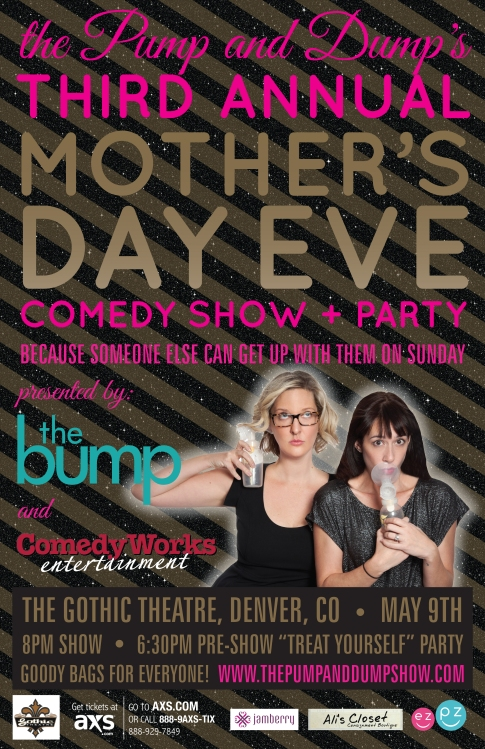 The Pump and Dump's Third Annual Mother's Day Eve Comedy Show and Party
